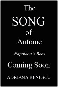 The Song of Antoine - Book Two 'Napoleon's Bees' cover